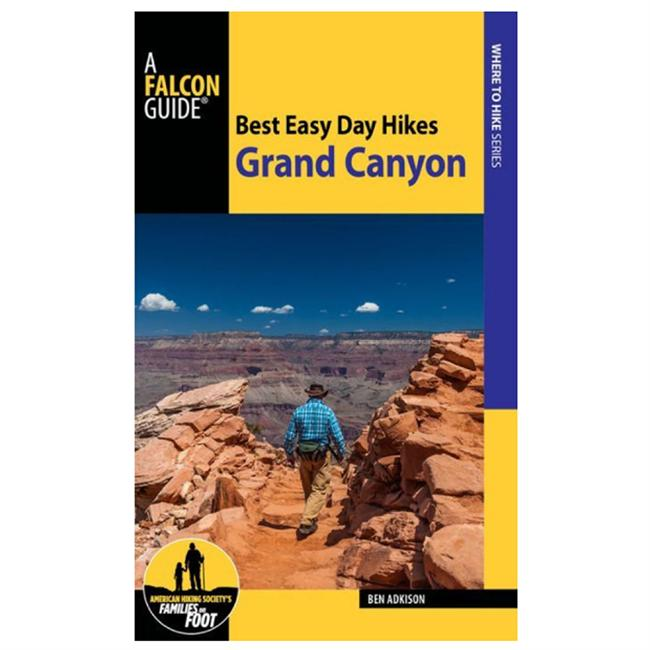 Best Easy Day Hikes Grand Canyon National Park 4th Edition